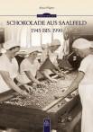 Schokolade aus Saalfeld