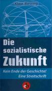 Die sozialistische Zukunft